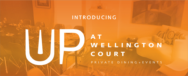 Introducing UP at Wellington Court